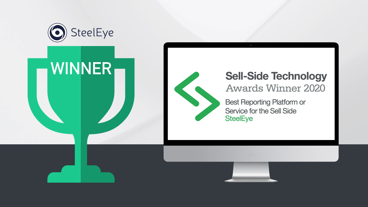 SteelEye Recognised as the Best Reporting Service in the WatersTechnology Sell-Side Technology Awards 2020